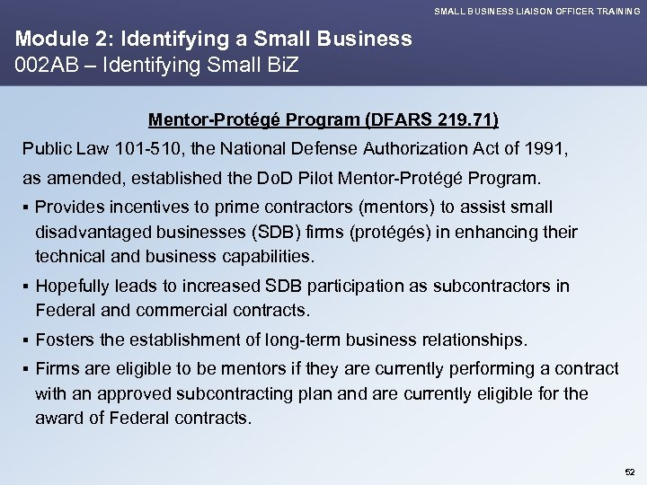 SMALL BUSINESS LIAISON OFFICER TRAINING Module 2: Identifying a Small Business 002 AB –