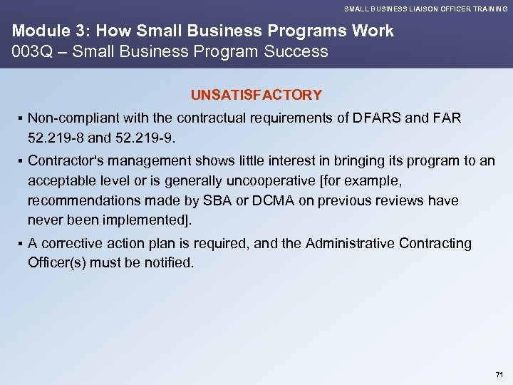 SMALL BUSINESS LIAISON OFFICER TRAINING Module 3: How Small Business Programs Work 003 Q