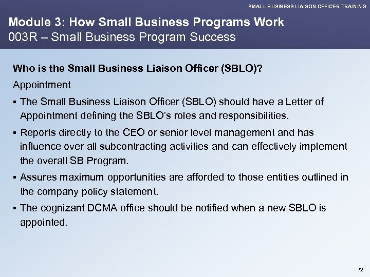 SMALL BUSINESS LIAISON OFFICER TRAINING Module 3: How Small Business Programs Work 003 R