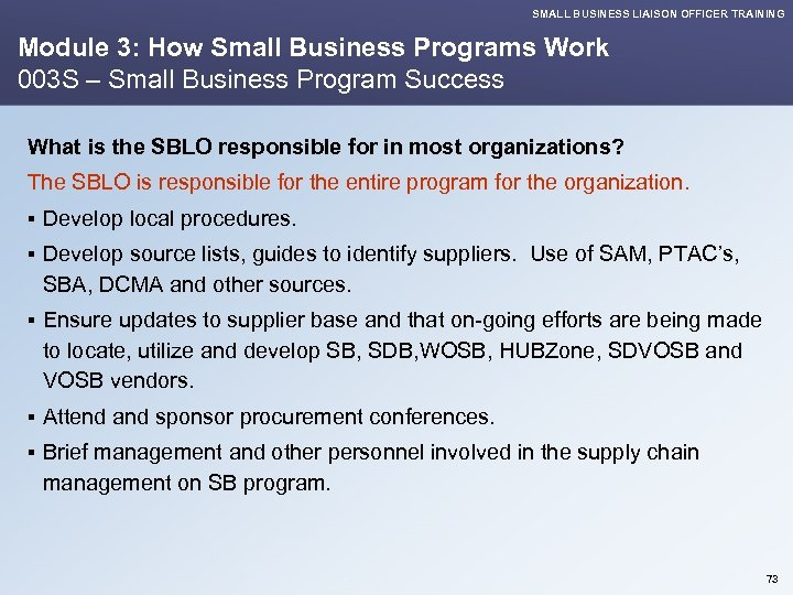 SMALL BUSINESS LIAISON OFFICER TRAINING Module 3: How Small Business Programs Work 003 S