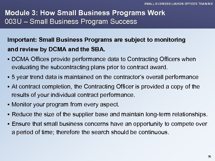 SMALL BUSINESS LIAISON OFFICER TRAINING Module 3: How Small Business Programs Work 003 U