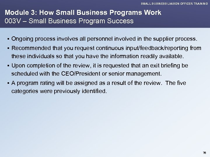 SMALL BUSINESS LIAISON OFFICER TRAINING Module 3: How Small Business Programs Work 003 V