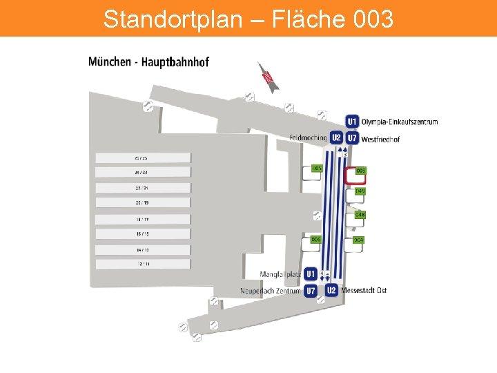 Hauptbahnhof – Fläche 401 Standortplan 003 6