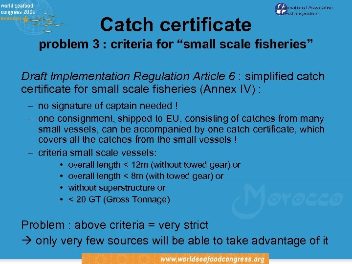 """Catch certificate International Association of Fish Inspectors problem 3 : criteria for """"small scale"""