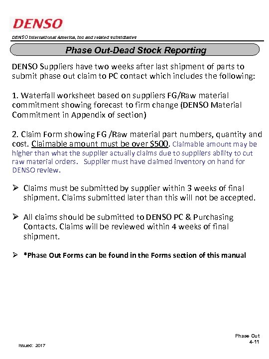 DENSO International America, Inc and related subsidiaries Phase Out-Dead Stock Reporting DENSO Suppliers have