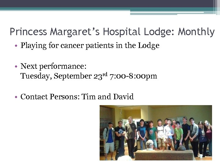 Princess Margaret's Hospital Lodge: Monthly • Playing for cancer patients in the Lodge •