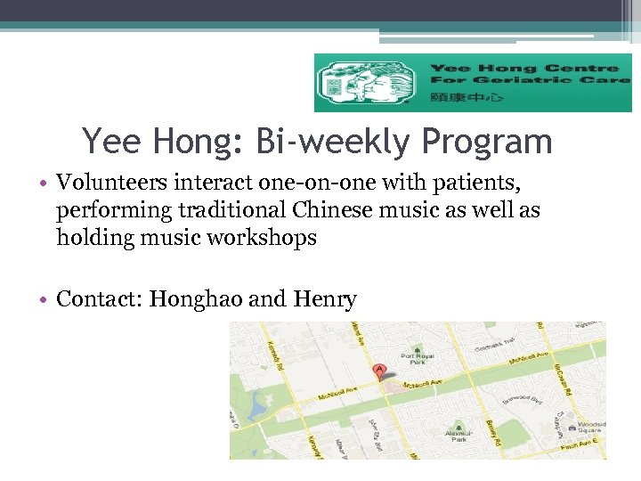 Yee Hong: Bi-weekly Program • Volunteers interact one-on-one with patients, performing traditional Chinese music