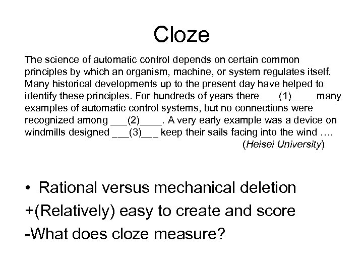 Cloze The science of automatic control depends on certain common principles by which an