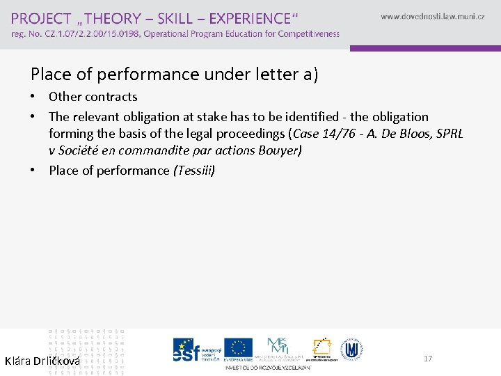 Place of performance under letter a) • Other contracts • The relevant obligation at