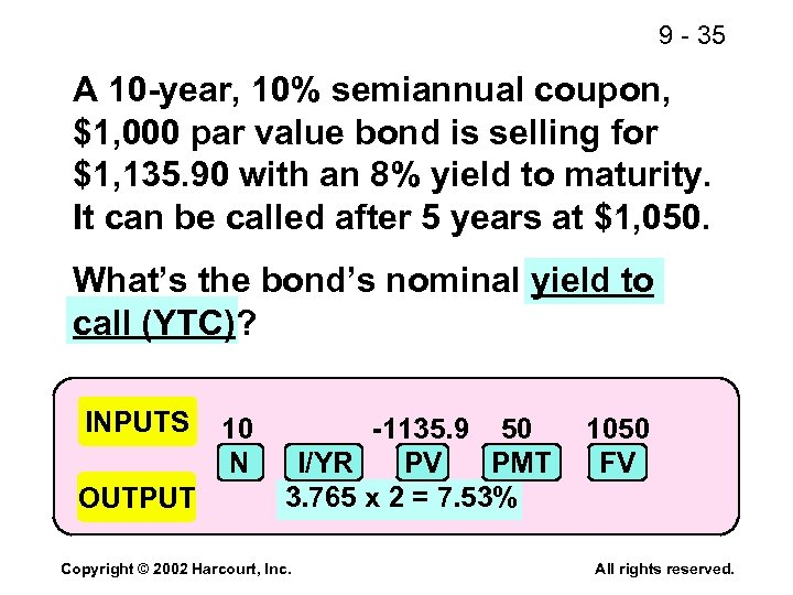 9 - 35 A 10 -year, 10% semiannual coupon, $1, 000 par value bond