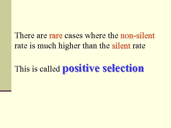 There are rare cases where the non-silent rate is much higher than the silent