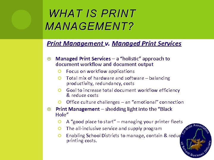 "WHAT IS PRINT MANAGEMENT ? Print Management v. Managed Print Services – a ""holistic"""