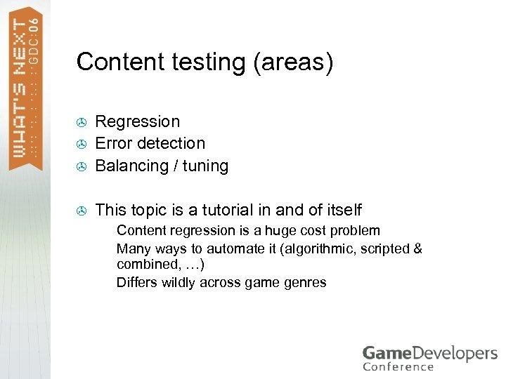 Content testing (areas) > Regression Error detection Balancing / tuning > This topic is