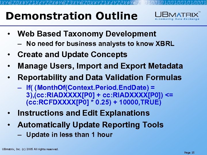 Demonstration Outline • Web Based Taxonomy Development – No need for business analysts to