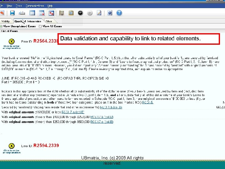 Data validation and capability to link to related elements. UBmatrix, Inc. (c) 2005 All