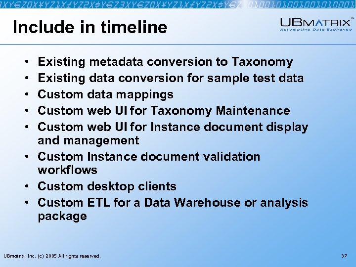 Include in timeline • • • Existing metadata conversion to Taxonomy Existing data conversion