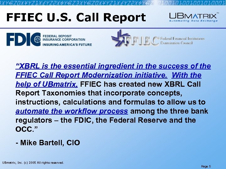 """FFIEC U. S. Call Report """"XBRL is the essential ingredient in the success of"""