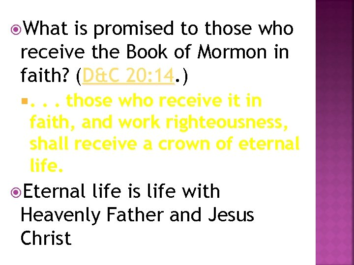 What is promised to those who receive the Book of Mormon in faith?