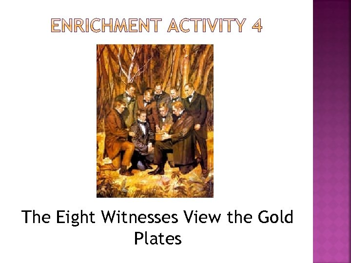 The Eight Witnesses View the Gold Plates