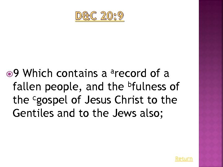 D&C 20: 9 9 Which contains a arecord of a fallen people, and the