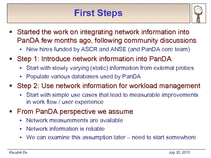 First Steps § Started the work on integrating network information into Pan. DA few