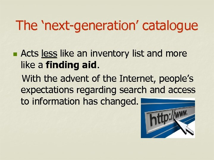 The 'next-generation' catalogue n Acts less like an inventory list and more like a