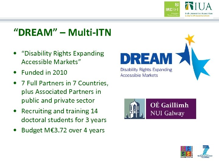 """""""DREAM"""" – Multi-ITN • """"Disability Rights Expanding Accessible Markets"""" • Funded in 2010 •"""