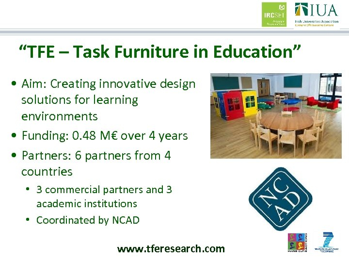 """""""TFE – Task Furniture in Education"""" • Aim: Creating innovative design solutions for learning"""