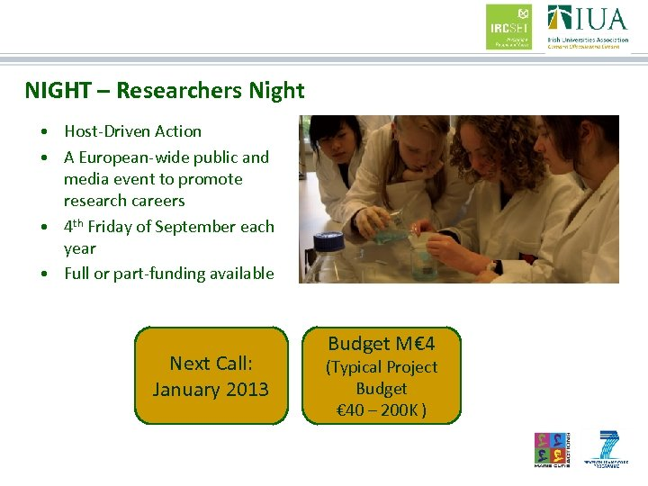 NIGHT – Researchers Night • Host-Driven Action • A European-wide public and media event