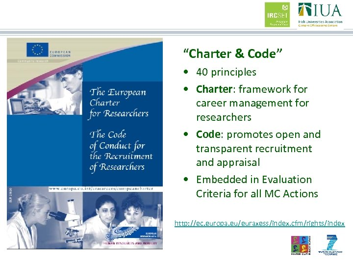 """Charter & Code"" • 40 principles • Charter: framework for career management for researchers"