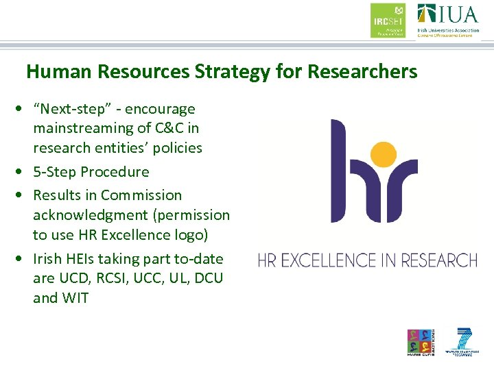 """Human Resources Strategy for Researchers • """"Next-step"""" - encourage mainstreaming of C&C in research"""