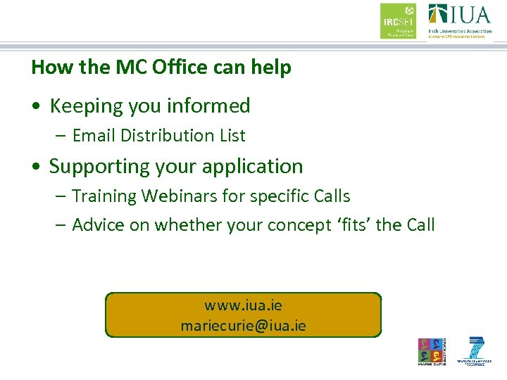 How the MC Office can help • Keeping you informed – Email Distribution List