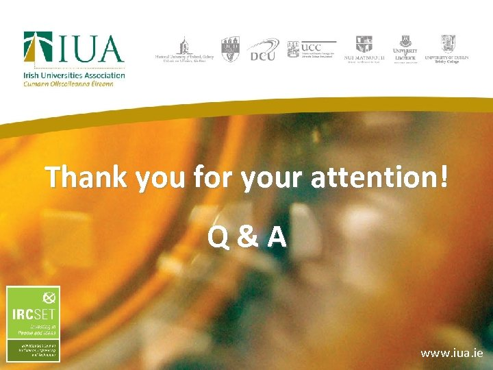 Thank you for your attention! Q&A www. iua. ie