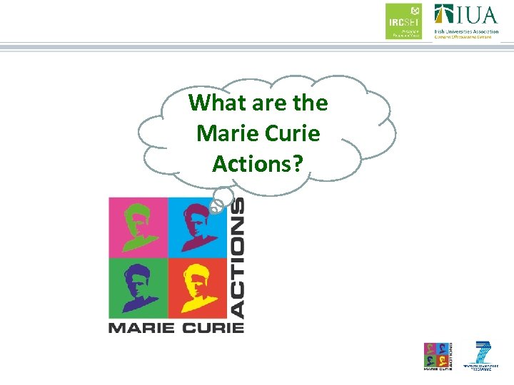 What are the Marie Curie Actions?