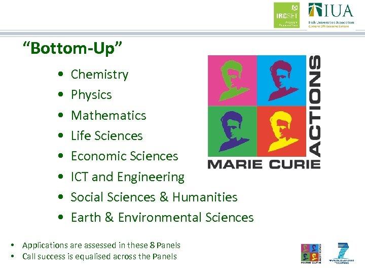 """Bottom-Up"" • • Chemistry Physics Mathematics Life Sciences Economic Sciences ICT and Engineering Social"