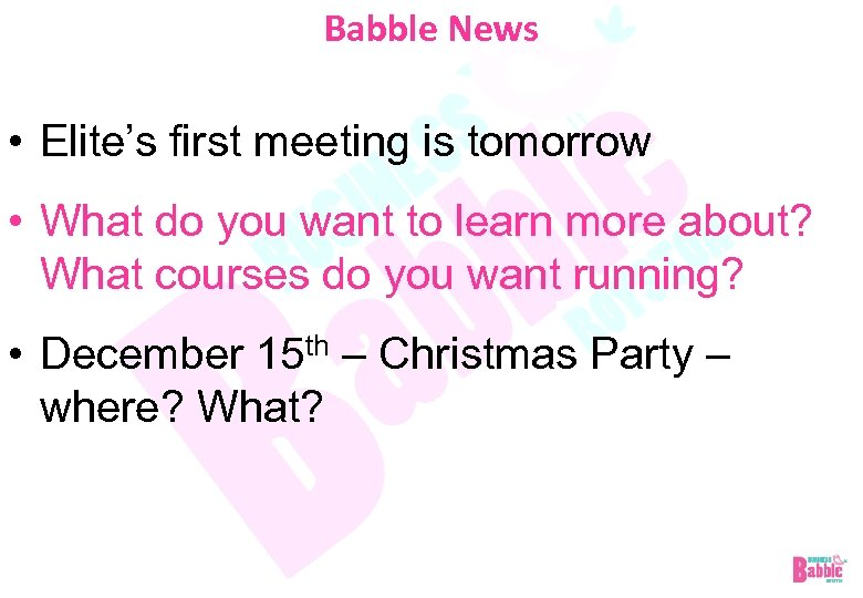 Babble News • Elite's first meeting is tomorrow • What do you want to