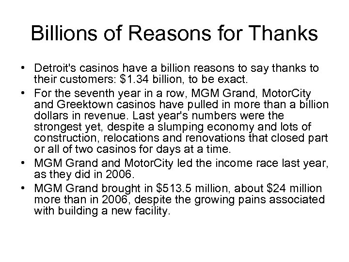 Billions of Reasons for Thanks • Detroit's casinos have a billion reasons to say