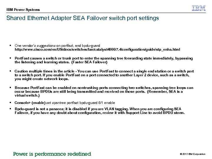 IBM Power Systems Shared Ethernet Adapter SEA Failover switch port settings § One vendor's