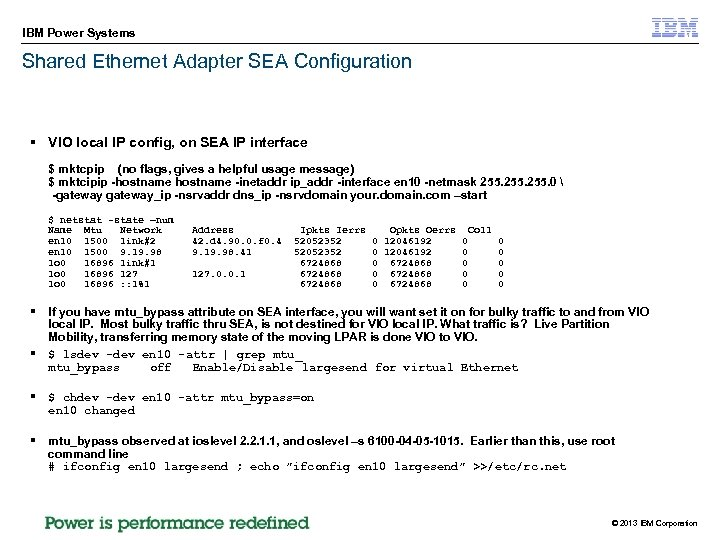 IBM Power Systems Shared Ethernet Adapter SEA Configuration § VIO local IP config, on