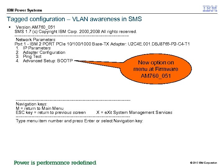 IBM Power Systems Tagged configuration – VLAN awareness in SMS § Version AM 760_051