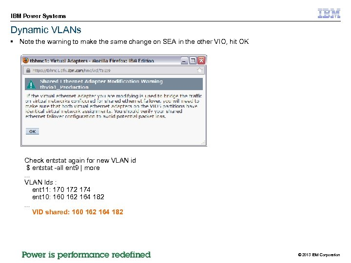 IBM Power Systems Dynamic VLANs § Note the warning to make the same change