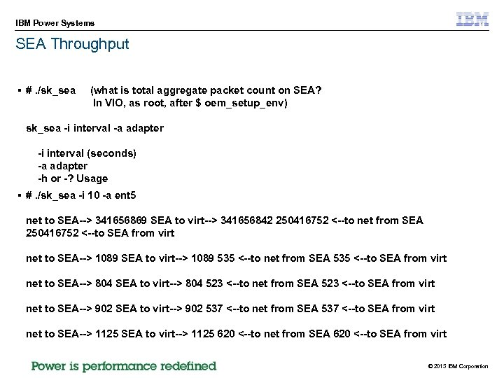 IBM Power Systems SEA Throughput § #. /sk_sea (what is total aggregate packet count