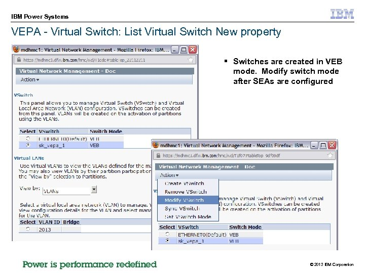 IBM Power Systems VEPA - Virtual Switch: List Virtual Switch New property § Switches