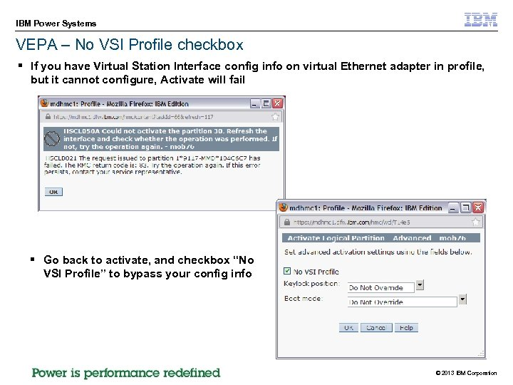 IBM Power Systems VEPA – No VSI Profile checkbox § If you have Virtual
