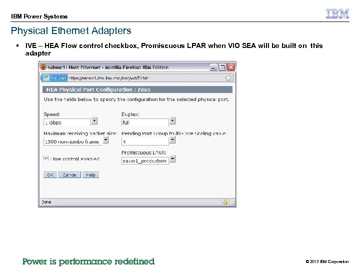 IBM Power Systems Physical Ethernet Adapters § IVE – HEA Flow control checkbox, Promiscuous