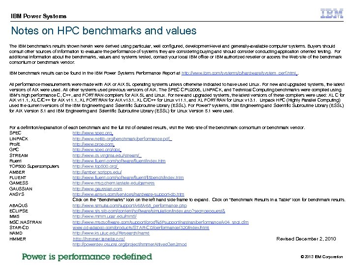 IBM Power Systems Notes on HPC benchmarks and values The IBM benchmarks results shown