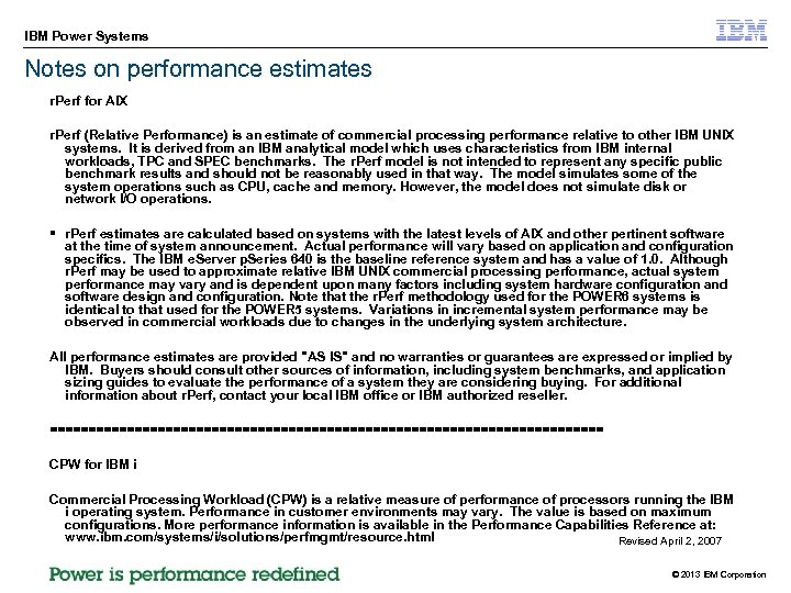 IBM Power Systems Notes on performance estimates r. Perf for AIX r. Perf (Relative