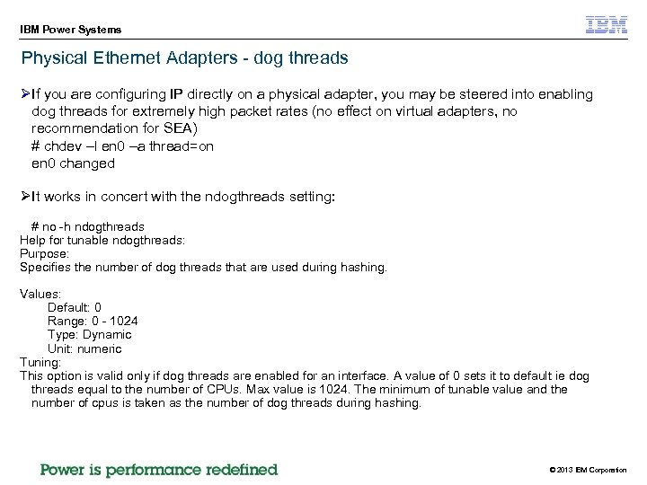 IBM Power Systems Physical Ethernet Adapters - dog threads ØIf you are configuring IP