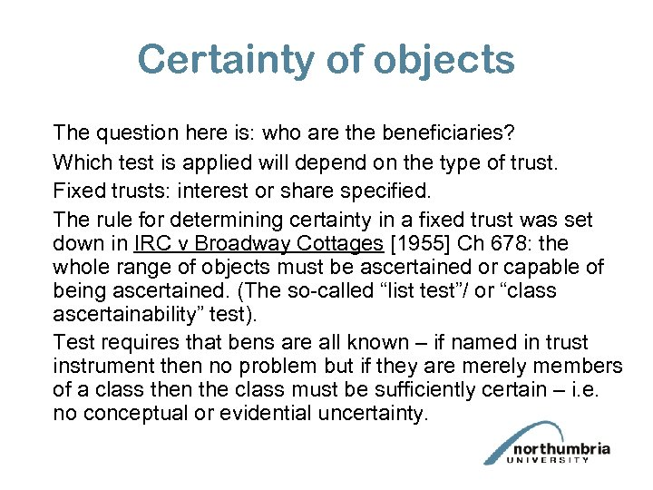 Certainty of objects The question here is: who are the beneficiaries? Which test is