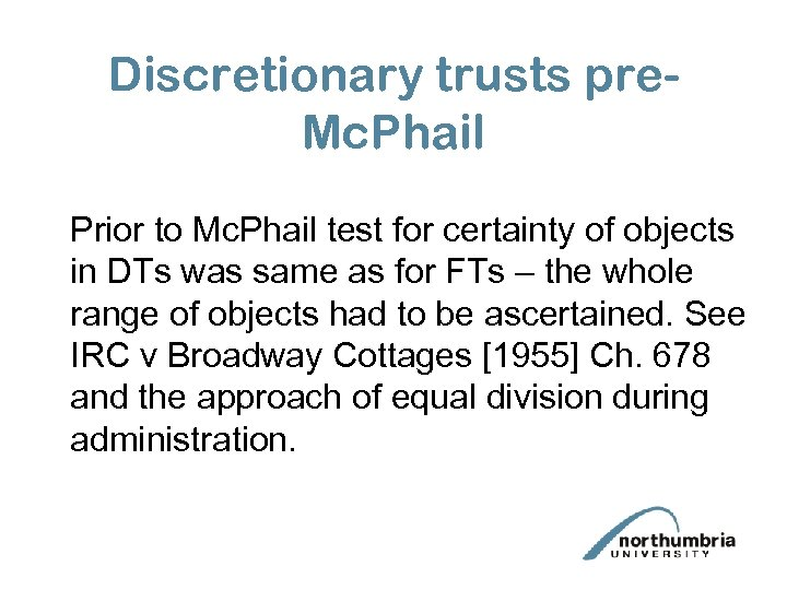 Discretionary trusts pre. Mc. Phail Prior to Mc. Phail test for certainty of objects